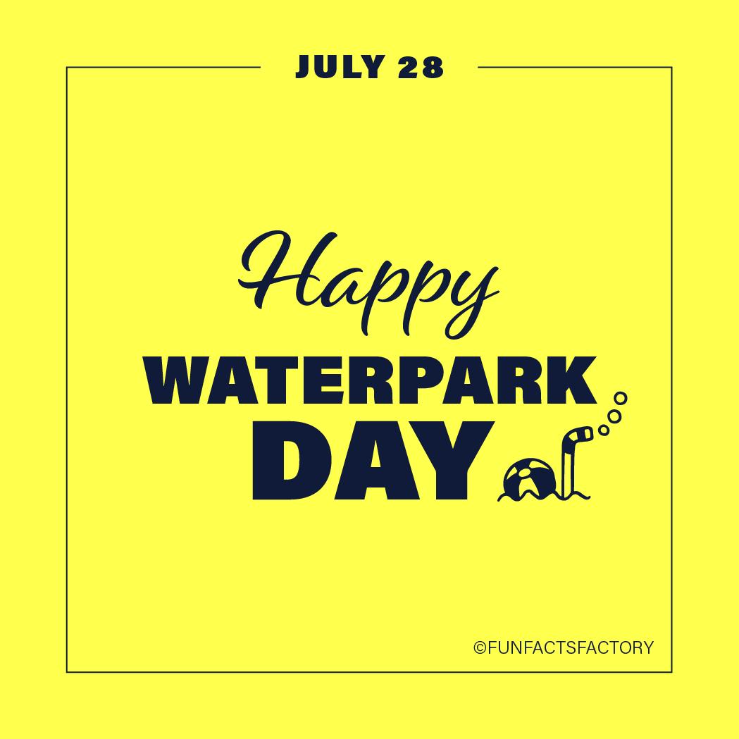 Happy Waterpark Day