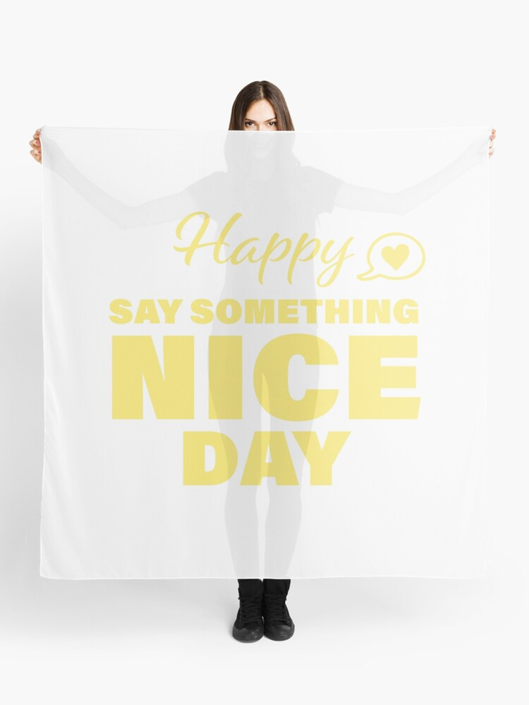 Say Something Nice Day (Scarf - Yellow)