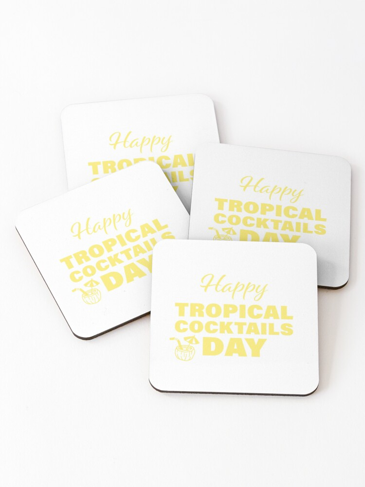 Happy Tropical Cocktails Day (Coasters - Yellow)